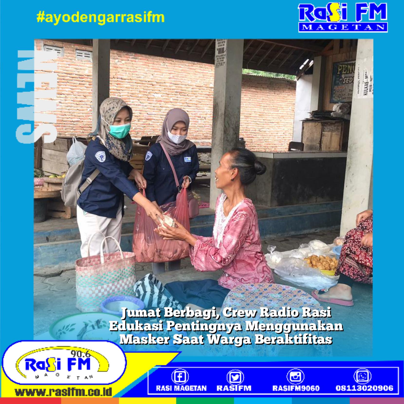 Jumat Berbagi, Crew Radio Rasi Edukasi Pentingnya Menggunakan Masker Saat Warga Beraktifitas