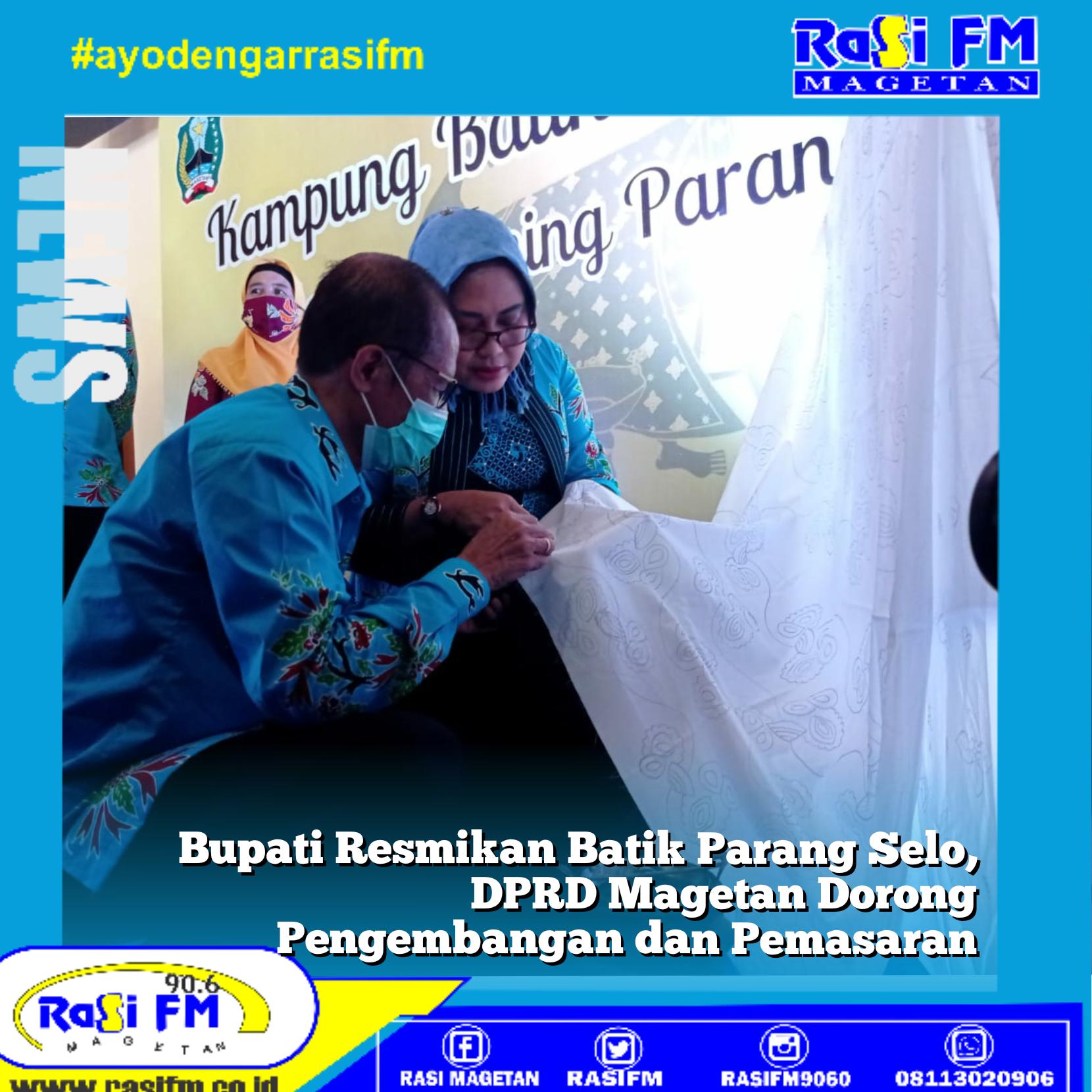 Bupati Resmikan Batik Parang Selo, DPRD Magetan Dorong Pengembangan dan Pemasaran